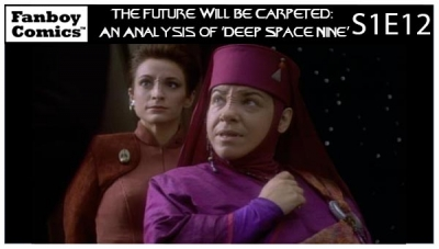The Future Will Be Carpeted: An Analysis of 'Deep Space Nine (S1E12)'