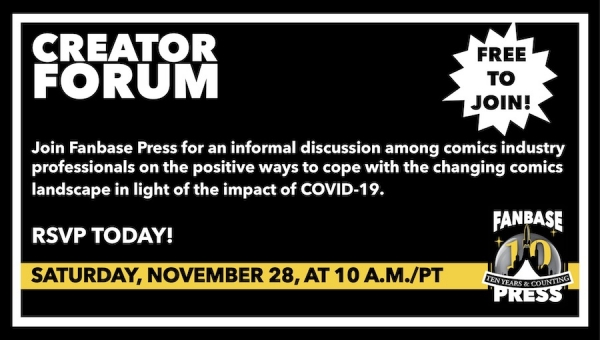 Join Fanbase Press for the 'Creator Forum: Group Discussion' on November 28 to Discuss Positive Ways to Navigate the Changing Comics Landscape