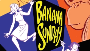 Oni Press Releases an Advance Preview of 'Banana Sunday'