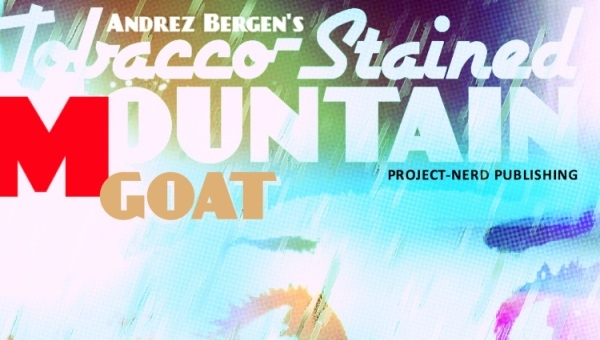 'Tobacco-Stained Mountain Goat #1:' Comic Book Review