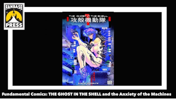 Fundamental Comics: 'The Ghost in the Shell' and the Anxiety of the Machines