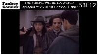 The Future Will Be Carpeted: An Analysis of 'Deep Space Nine (S3E12)'