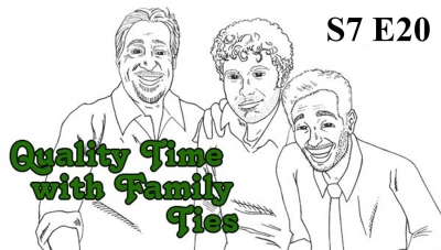 Quality Time with Family Ties: Season 7, Episode 20