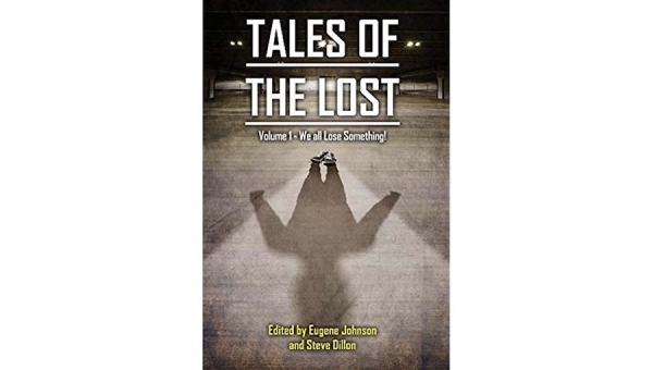 'Tales of the Lost: Volume 1 – We all Lose Something!' - Book Review