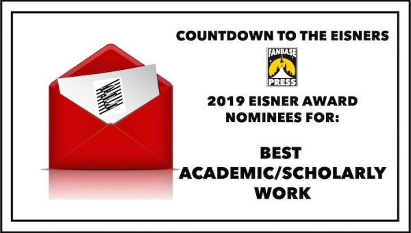 Countdown to the Eisners: 2019 Nominees for Best Academic/Scholarly Work