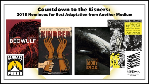 Countdown to the Eisners: 2018 Nominees for Best Adaptation from Another Medium