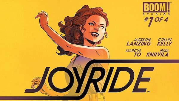 'Joyride #1:' Advance Comic Book Review (Grand Theft Starship)