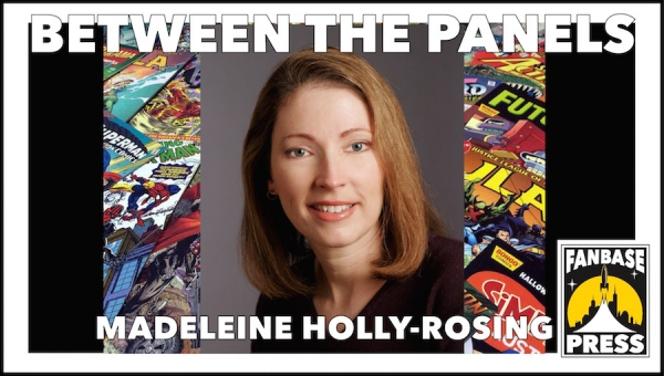Between the Panels: Writer Madeleine Holly-Rosing on Navigating Kickstarter, Having a Thick Skin, and Falling in Love with Comics