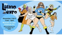 Join Fanbase Press & Southern California's Indie Creators for the Latino Comics Expo 2017
