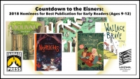 Countdown to the Eisners: 2018 Nominees for Best Publication for Early Readers (Ages 9-12)