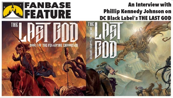 Fanbase Feature: An Interview with Phillip Kennedy Johnson on DC Black Label's 'The Last God'