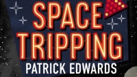 Fanbase Press Interviews Writer Patrick Edwards on His Debut Novel, 'Space Tripping'