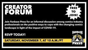 Join Fanbase Press for the 'Creator Forum: Group Discussion' on November 7 to Discuss Positive Ways to Navigate the Changing Comics Landscape