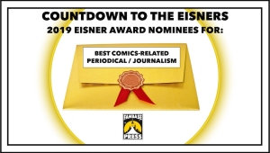 Countdown to the Eisners: 2019 Nominees for Best Comics-Related Periodical / Journalism