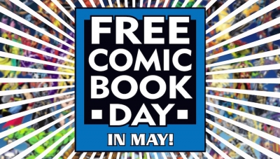 Celebrate Free Comic Book Day 2017 with Fanbase Press at Hi De Ho Comics, Earth-2 Comics, and The Comic Bug