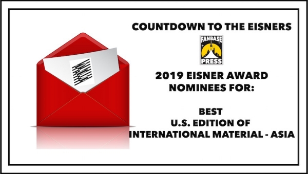 Countdown to the Eisners: 2019 Nominees for Best U.S. Edition of International Material - Asia