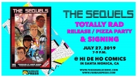 You're Invited! Join Fanbase Press for a Totally Rad Release Party & Signing for 'The Sequels' at Hi De Ho Comics
