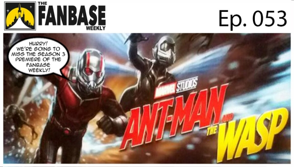 The Fanbase Weekly: Episode #053