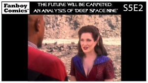 The Future Will Be Carpeted: An Analysis of 'Deep Space Nine (S5E2)'
