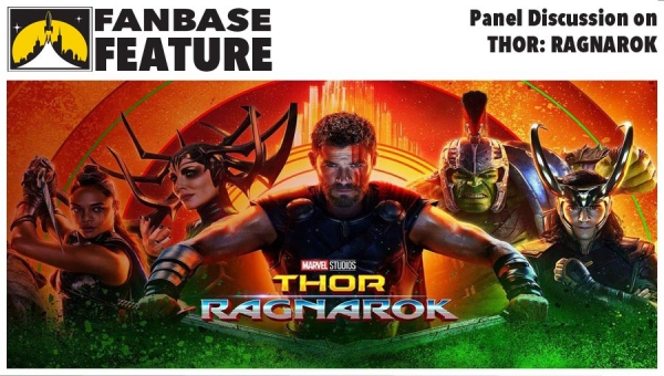 Fanbase Feature: Panel Discussion on 'Thor: Ragnarok'