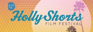 HollyShorts 2016: Coming of Age Block - Film Reviews