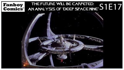 The Future Will Be Carpeted: An Analysis of 'Deep Space Nine (S1E17)'
