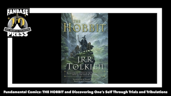 Fundamental Comics: 'The Hobbit' and Discovering One's Self Through Trials and Tribulations