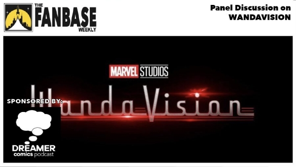 Fanbase Feature: Panel Discussion on 'WandaVision' (2021)