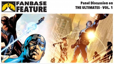 Fanbase Feature: Panel Discussion on 'The Ultimates: Volume 1'