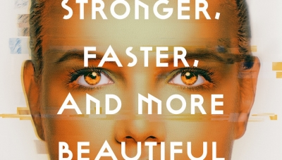 Fanbase Press Interviews Arwen Elys Dayton on Her New Novel, 'Stronger, Faster, and More Beautiful'