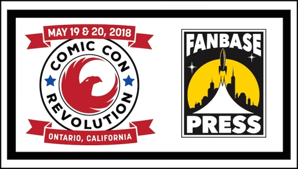 Join Fanbase Press & Southern California's Indie Creators for Comic Con Revolution 2018 - Plus, Panels Announced!