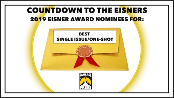 Countdown to the Eisners: 2019 Nominees for Best Single Issue / One-Shot