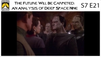 The Future Will Be Carpeted: An Analysis of 'Deep Space Nine (S7E21)'
