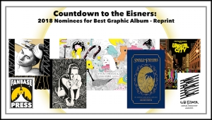 Countdown to the Eisners: 2018 Nominees for Best Graphic Album—Reprint