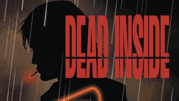 'Dead Inside #4:' Advance Comic Book Review