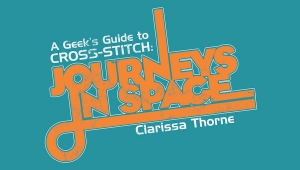 Fanbase Press Offers a Free Stitch Pattern for Crafters of All Ages from 'A Geek's Guide to Cross-Stitch: Journeys in Space'