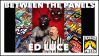 Between the Panels: Writer/Artist Ed Luce on Fine Art vs. Comic Art, Creative Freedom, and Working with His Dream Publisher