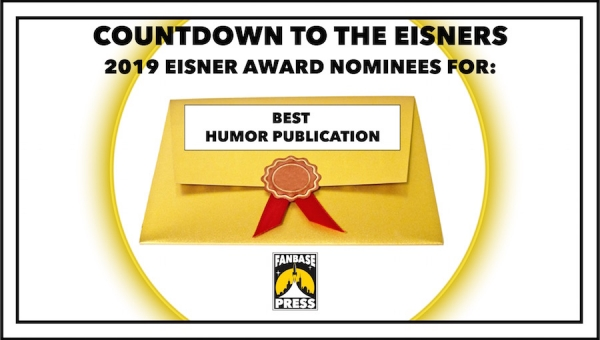 Countdown to the Eisners: 2019 Nominees for Best Humor Publication