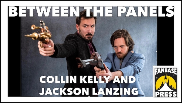 Between the Panels: Writers Collin Kelly and Jackson Lanzing on Bonding over Comics, Handling Licensed Characters, and Writing on the Road