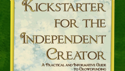 'Kickstarter for the Independent Creator: 2nd Edition' - Book Review