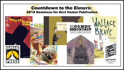 Countdown to the Eisners: 2018 Nominees for Best Humor Publication