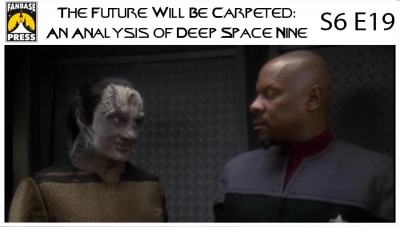 The Future Will Be Carpeted: An Analysis of 'Deep Space Nine (S6E19)'