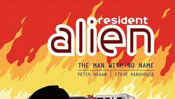 #SDCC2016: Peter Hogan Talks with Fanbase Press about 'Resident Alien,' Small-Town America, and More