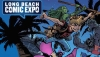 Join Fanbase Press & Southern California's Indie Creators for Long Beach Comic Expo 2018 - Plus, Panels Announced!