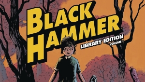 'Black Hammer: Library Edition - Volume 1' - Advance Hardcover Review