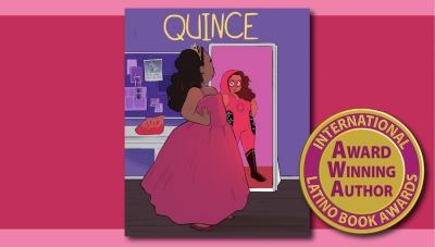 Fanbase Press Announces 'Quince: The Definitive Bilingual Edition' as a 2020 International Latino Book Awards Finalist