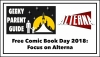 Geeky Parent Guide: Free Comic Book Day 2018 and Alterna Comics