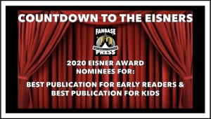 Countdown to the Eisners: 2020 Nominees for Best Publication for Early Readers (Up to Age 8) & Best Publication for Kids (Ages 9–12)