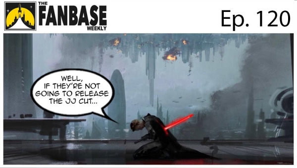 The Fanbase Weekly: Episode #120