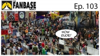 The Fanbase Weekly: Episode #103